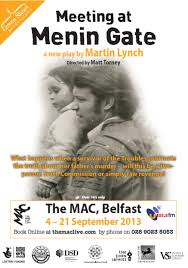 Meeting at Menin Gate at the MAC arts centre Belfast (flyer)