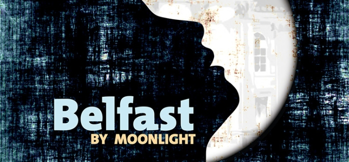Belfast by Moonlight