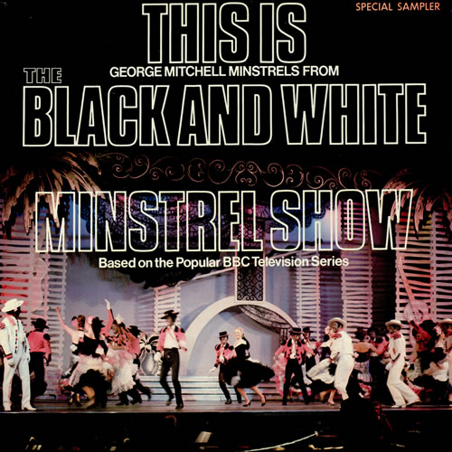 Black & White Minstrel Show Record Cover  Photo: 991.com
